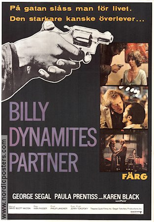 Billy Dynamites partner 1972 poster George Segal
