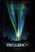 Frequency 2000 poster Dennis Quaid Gregory Hoblit