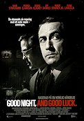 Good Night and Good Luck 2005 poster David Strathairn George Clooney