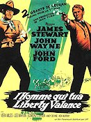 The Man Who Shot Liberty Valance 1962 poster John Wayne John Ford