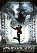 Save the Last Dance 2001 poster Julia Stiles Thomas Carter